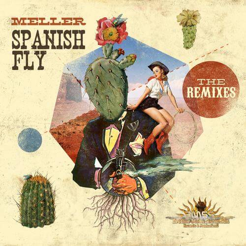 Meller - Spanish Fly EP - The Remixes on BMSS Records